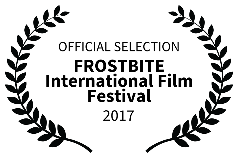 OFFICIAL SELECTION - FROSTBITE International Film Festival - 2017