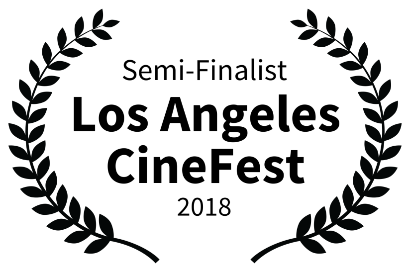 Semi-Finalist - Los Angeles CineFest - 2018